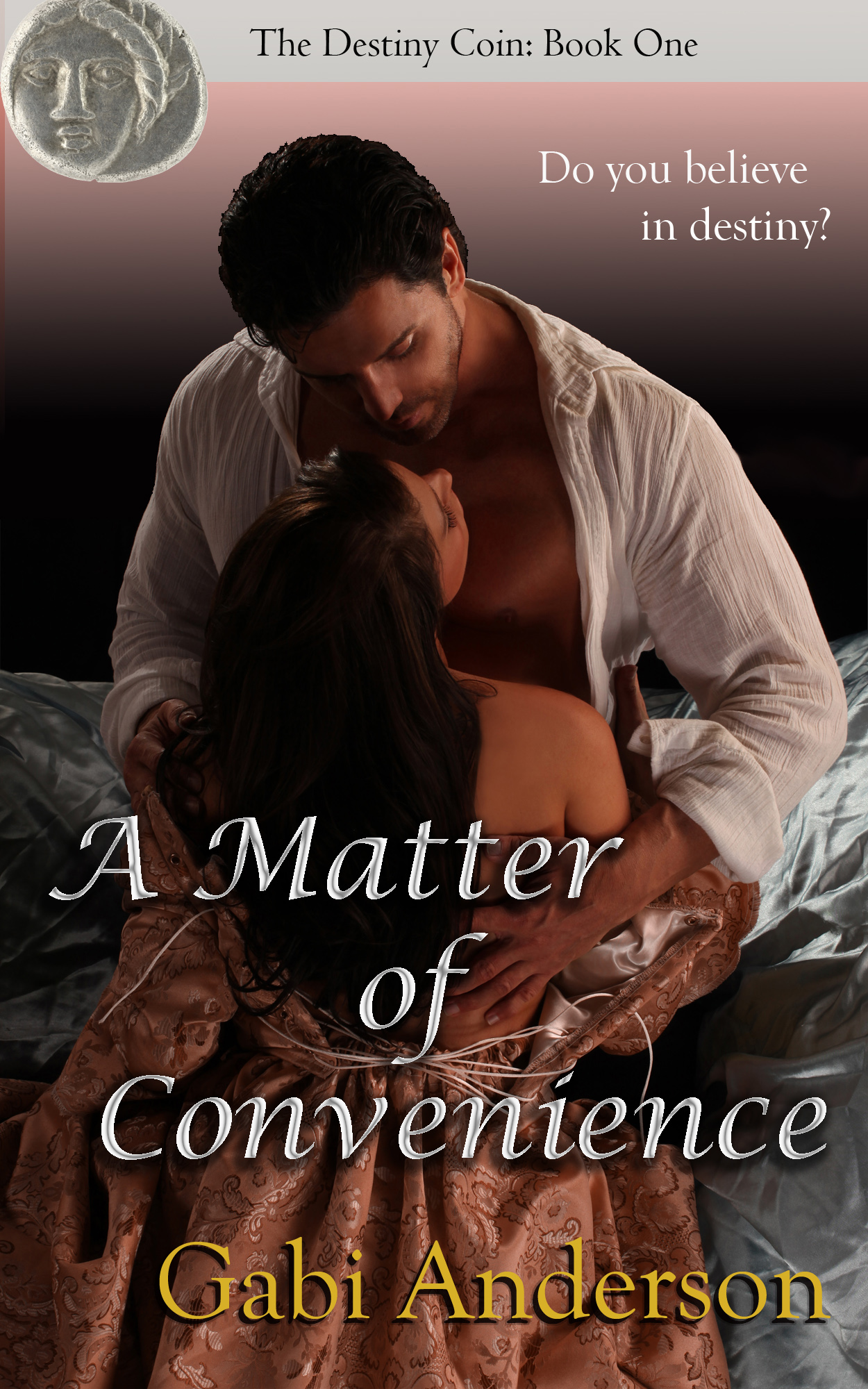 A Matter of Convenience--Book One in the Destiny Coin series