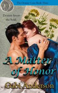 A Matter of Honor: book 3 in the Destiny Coin series