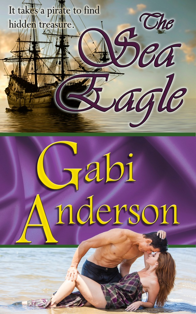The Sea Eagle--a swashbuckling tale of pirates, shipwreck, betrayal and Scotland. (Yup, all that! It's epic, man.)